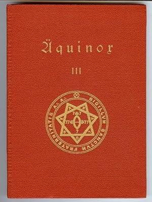 Äquinox III. Kleine Aufsätze die zur Wahrheit führen. [ Aequinox III ].: CROWLEY, ...