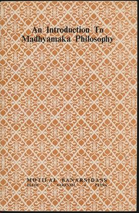 An Introduction to Madhyamaka Philosophy.: SINGH, Jaidev.