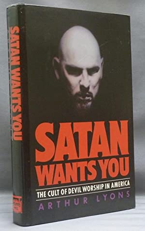 Satan Wants You. The Cult of Devil Worship in America.