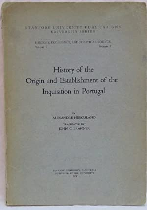 History of the Origin and Establishment of the Inquisition in Portugal Stanford University Public...