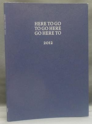 Here To Go: Art, Counter Culture and the Esoteric - 2012.: ABRAHAMSSON, Carl (editor) (Introduction...