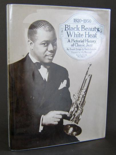 Black beauty white heat a pictorial history of classic for Classic jazz house