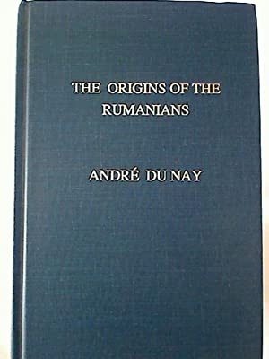 The Origins of the Rumanians: The Early History of the Rumanian Language.