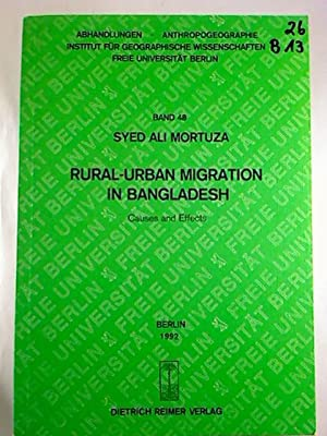 Rural-Urban MIgration in Bangladesch. - Causes and: Syed Ali Mortuza