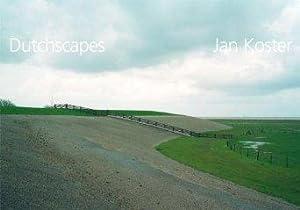 Jan Koster : Dutchscapes.