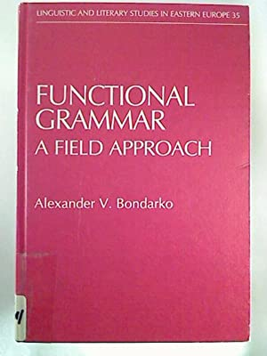 Functional Grammar. - A Field Approach.