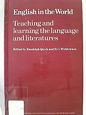 English in the World : Teaching and learning the language and literatures.