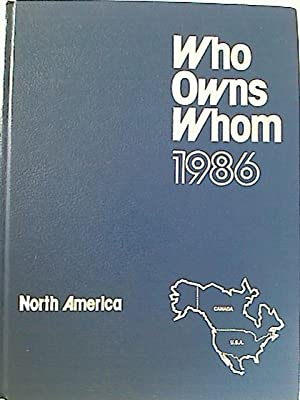 Who Owns Whom. - North America. 1986.