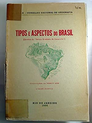Tipos e aspectos do Brasil. - (Excertos