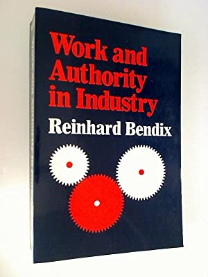 Work and Authority in Industry: Ideologies of Management in the Course of Industrialization.