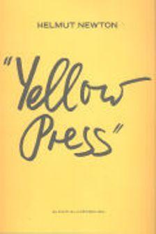 Yellow Press: Helmut Newton