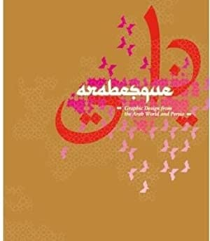 Arabesque. Graphic design from the Arab world and Persia