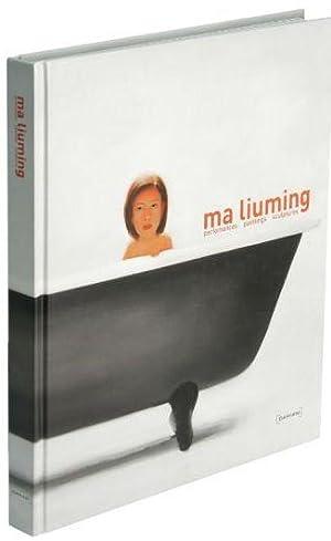 Ma Liuming: Performances, Paintings, Sculptures: Ma Liuming