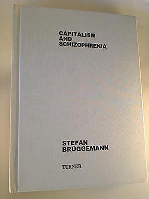 Capitalism and Schizophrenia.: Stefan Brüggemann