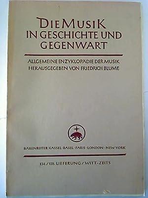 Die Musik in Geschichte und Gegenwart (MGG). - 134./135. Lfg.: Witt - Zeits.: Friedrich Blume ...