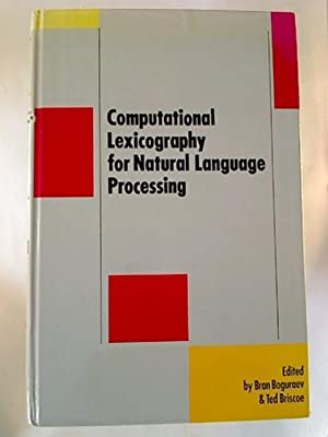 Computational Lexicography for Natural Language Processing.