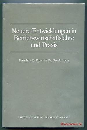 Neuere Entwicklungen in Betriebswirtschaftslehre und Praxis. Festschrift: Beyer, Horst-Tilo /