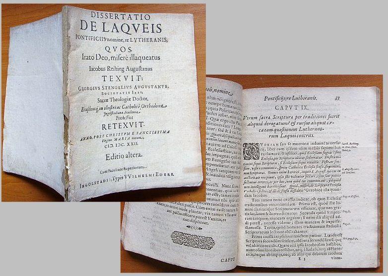 Dissertatio de laqueis pontificiis nomine, re Lutheranis,: Stengel, Georg (Jesuit,