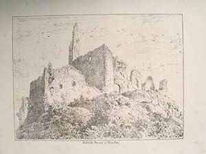 Schloß-Ruine in Staufen.: Original-Feder-Lithographie: