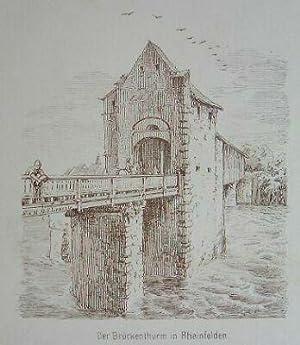Der Brückenthurm in Rheinfelden.: Original-Feder-Lithographie:
