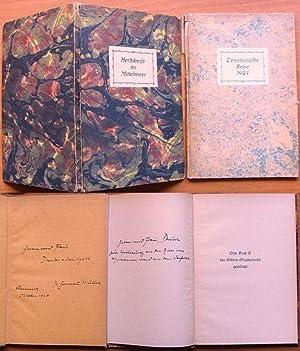 Herbstreise im Mittelmeer. / Dieses Buch ist den Göttern Griechenlands gewidmet. - Privatdruck in ...