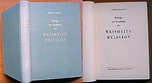 Beiträge zur Geschichte der Weisheits-Religion. - Erste Auflage.: Wegner, Helena: