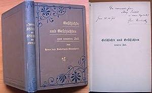 Geschichte und Geschichten neuerer Zeit.: Zwiedineck-Südenhorst, Hans von: