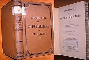 Einleitung in das Studium der Chemie / Autorisierte deutsche Ausgabe, bearbeitet von Dr. Karl ...
