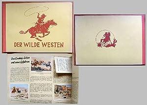 Der Wilde Westen / Bildsammelwerk über die Geschichte Amerikas, das Leben der Cowboys und die ...