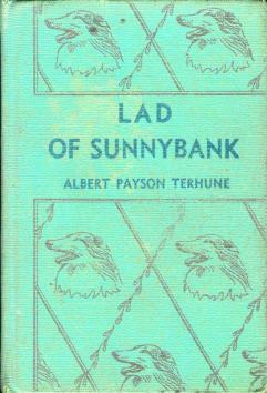 Lad of Sunnybank: Albert Payson Terhune