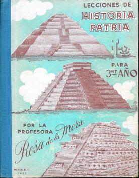 Lecciones De Historia Patria: Por La Profesora Rosa De La Mora