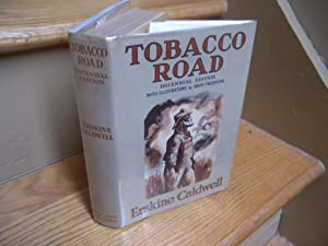 Tobacco Road. (Signed)
