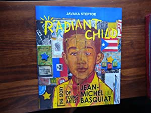 Radiant Child: The Story of Young Artist: Steptoe, Javaka.