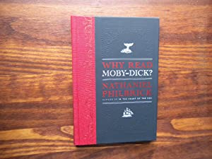 Why Read Moby-Dick?: Philbrick, Nathaniel.