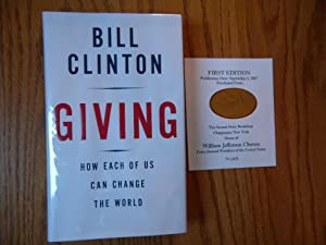 Giving. How Each of Us Can Change the World. (Signed)