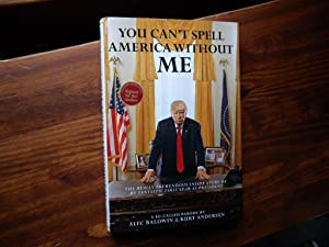 You Can't Spell America Without ME. (Signed)
