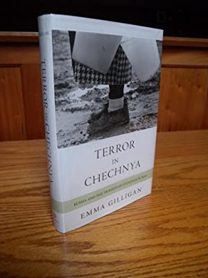 Terror in Chechnya: Russia and the Tragedy of Civilians in War. (Signed)