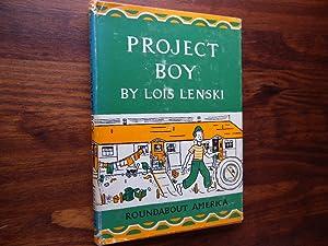 Project Boy.: Lenski, Lois.