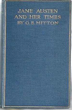 Jane Austen And Her Times: Mitton, G. E.