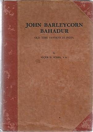 John Barleycorn Bahadur. Old Time Taverns in: Hobbs, H .