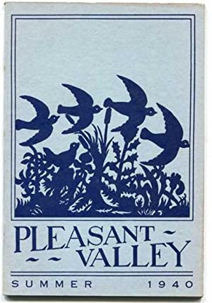 Pleasant Valley Volume I Number I Summer 1940: Eaton, Walter Pritchard; Murphy, Robert Cushman; ...