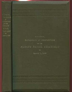Numerical Catalogue of Proprietors of the Albany Rural Cemetery January 1, 1916: Various/Unknown