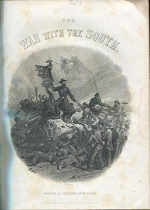 The War with the South: A History of the Late Rebellion with Biographical Sketches of Leading ...