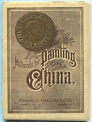 Price List of Hall's Superior Roman Gold and Materials for Painting on China: Containing Also Pra...