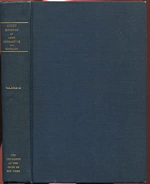 Minutes of the Court of Albany, Rensselaerswyck and Schenectady 1675-1680 Volume II: Van Laer, A. J...