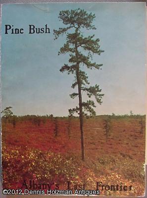 Pine Bush: Albany's Last Frontier: Rittner, Don [editor]