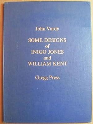 Some Designs of Mr. Inigo Jones and: Jones, Inigo and