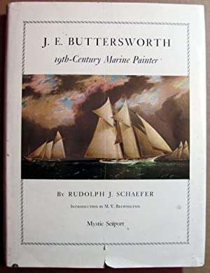 J. E. Buttersworth: 19th-Century Marine Painter: Schaefer, Rudolph J.