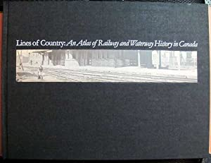 Lines of Country: An Atlas of Railway: Andreae, Christopher