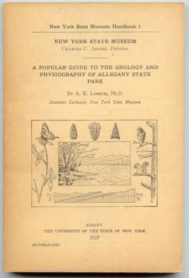 A Popular Guide to the Geology and Physiography of Allegheny State Park: Lobeck, A. K.